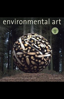 Environmental Art: Contemporary Art in the Natural World