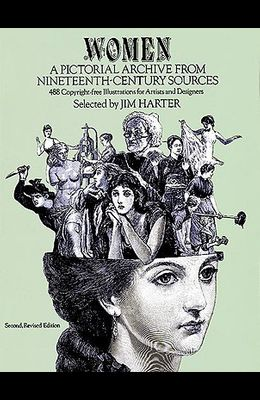 Women: A Pictorial Archive from Nineteenth-Century Sources