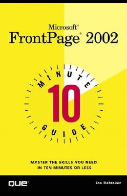 Microsoft FrontPage 2002: 10 Minute Guide