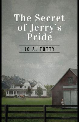 The Secret Of Jerry's Pride