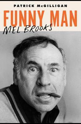 Funny Man: Mel Brooks