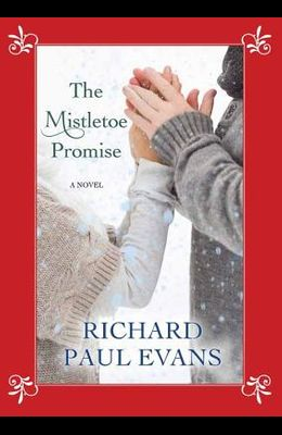 The Mistletoe Promise (Center Point Large Print)