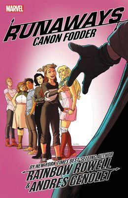 Runaways by Rainbow Rowell Vol. 5: Canon Fodder