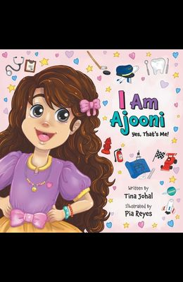 I Am Ajooni: Yes, That's Me!