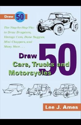 Draw 50 Cars, Trucks and Motocycles