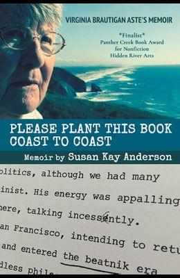 Please Plant This Book Coast To Coast