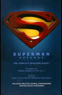 Superman Returns: The Complete Shooting Script