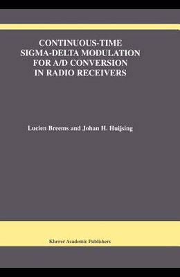 Continuous-Time Sigma-Delta Modulation for A/D Conversion in Radio Receivers