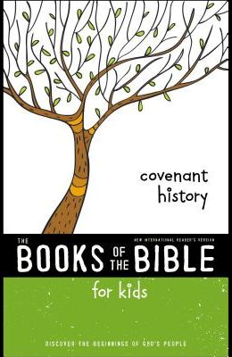Nirv, the Books of the Bible for Kids: Covenant History, Paperback: Discover the Beginnings of God's People