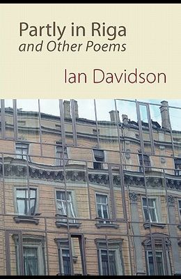 Partly in Riga and Other Poems