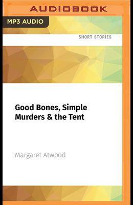 Good Bones, Simple Murders & the Tent