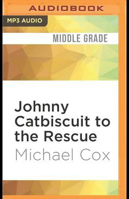 Johnny Catbiscuit to the Rescue