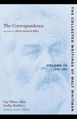 The Correspondence: Volume III: 1876-1885