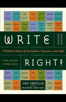 Write Right!: A Desktop Digest of Punctuation, Grammar, and Style, 4th Edition
