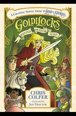 Goldilocks: Wanted Dead or Alive