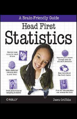 Head First Statistics: A Brain-Friendly Guide