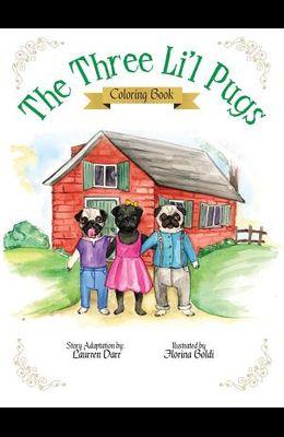 The Three Li'l Pugs - Coloring Book