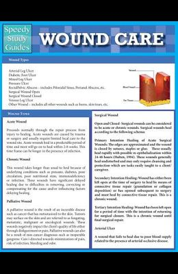 Wound Care (Speedy Study Guides: Academic)