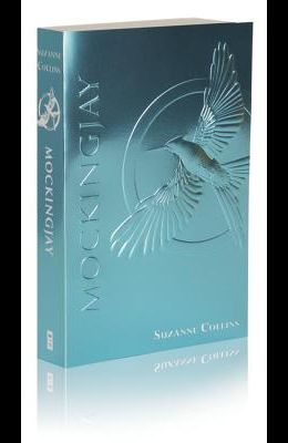 Mockingjay (The Final Book of The Hunger Games): Foil Edition