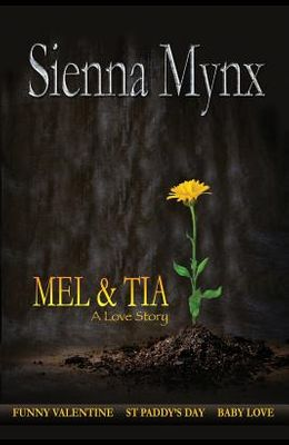 Mel and Tia: A Love Story (Anthology)