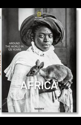 National Geographic. Around the World in 125 Years. Africa