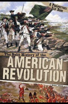 The Split History of the American Revolution