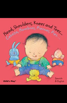 Head, Shoulders, Knees and Toes.../Cabeza, Hombros, Piernas, Pies...