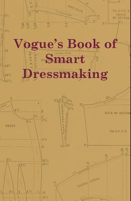 Vogue's Book of Smart Dressmaking