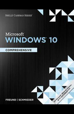 Shelly Cashman Series Microsoft Windows 10: Comprehensive, Loose-Leaf Version