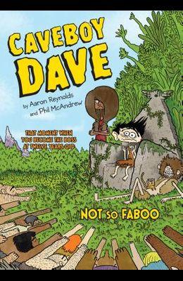 Caveboy Dave: Not So Faboo