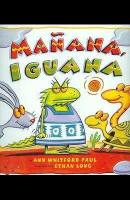 Manana Iguana (1 Paperback/1 CD) [With Paperback Book]