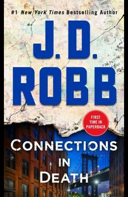 Connections in Death: An Eve Dallas Novel