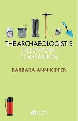 The Archaeologist's Fieldwork Companion
