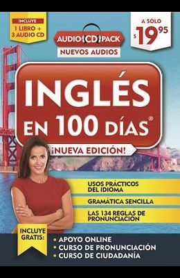 Inglés En 100 Días - Audio Pack (Paperback Book +3 Audio Cds) / English in 100 Days ? Audio Pack