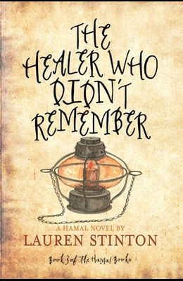 The Healer Who Didn't Remember