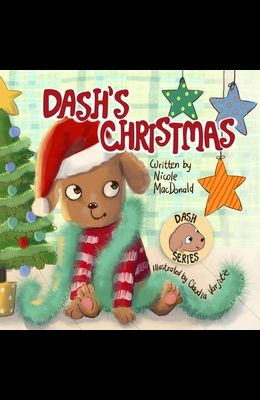 Dash's Christmas: A Dog's Tale About the Magic of Christmas