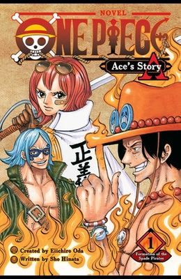 One Piece: Ace's Story, Vol. 1, Volume 1: Formation of the Spade Pirates