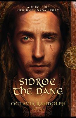 Sidroc the Dane: A Circle of Ceridwen Saga Story