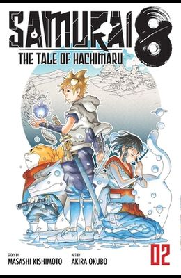 Samurai 8: The Tale of Hachimaru, Vol. 2, Volume 2