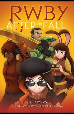 After the Fall (Rwby, Book #1), Volume 1
