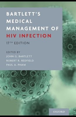 Bartlett's Medical Management of HIV Infection