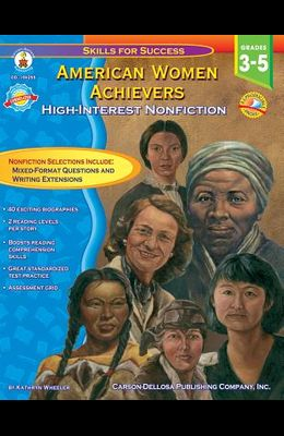 American Women Achievers, Grades 3 - 5: High-Interest Nonfiction