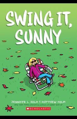 Swing It, Sunny (Sunny, Book 2), 2
