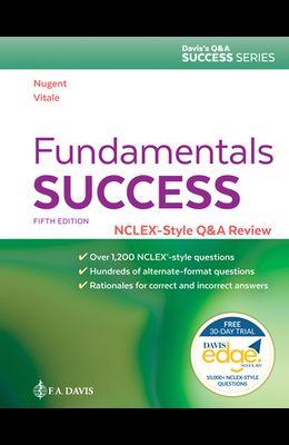Fundamentals Success: Nclex(r)-Style Q&A Review
