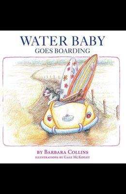 Water Baby Goes Boarding
