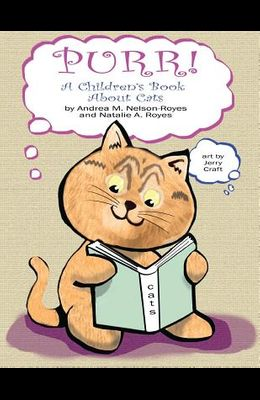 Purr!: A Children's Book About Cats