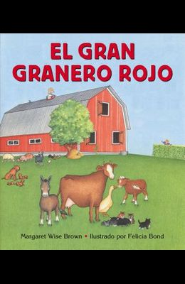 El Gran Granero Rojo: Big Red Barn Board Book (Spanish Edition)