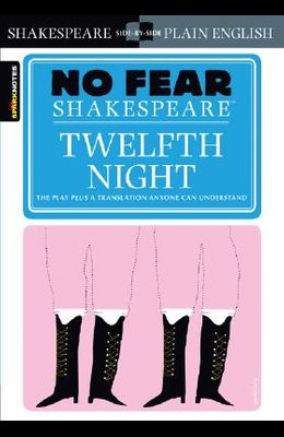 Twelfth Night (No Fear Shakespeare), Volume 8