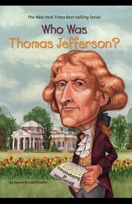 Who Was Thomas Jefferson?