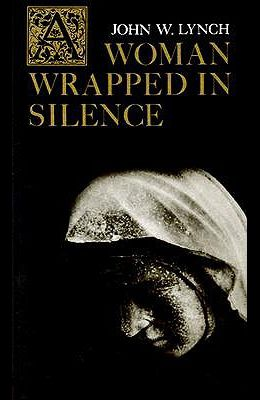 A Woman Wrapped in Silence